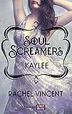 Kaylee: Prequel - Soul Screamers (books2read)