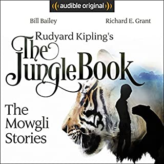 Rudyard Kipling's The Jungle Book     The Mowgli Stories              By:                                                                                                                                 Rudyard Kipling                               Narrated by:                                                                                                                                 Bill Bailey,                                                                                        Richard E. Grant,                                                                                        Colin Salmon,                   and others                 Length: 2 hrs and 32 mins     1,909 ratings     Overall 4.5