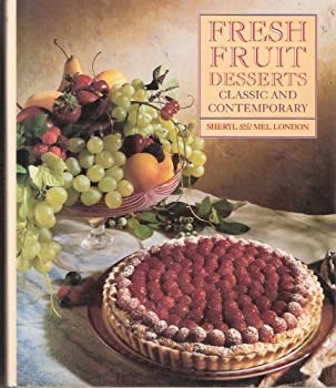 Fresh Fruit Desserts: Classic and Contemporary 0131368966 Book Cover