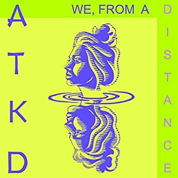 We, from a distance