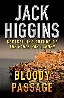 Bloody Passage by [Jack Higgins]