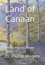 Land of Canaan: Ancient Hope for Future Peace