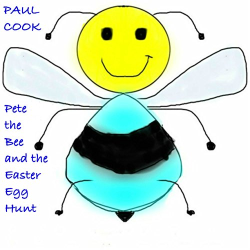 Pete the Bee and the Easter Egg Hunt audiobook cover art