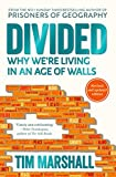 Divided: Why We're Living in an Age of Walls (English Edition)