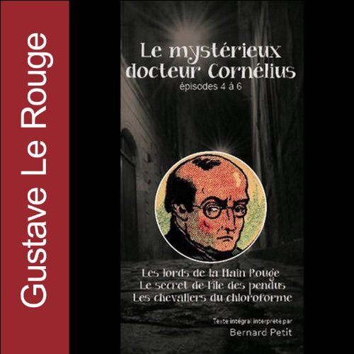 Le mystérieux docteur Cornélius - Episodes 4 à 6  audiobook cover art