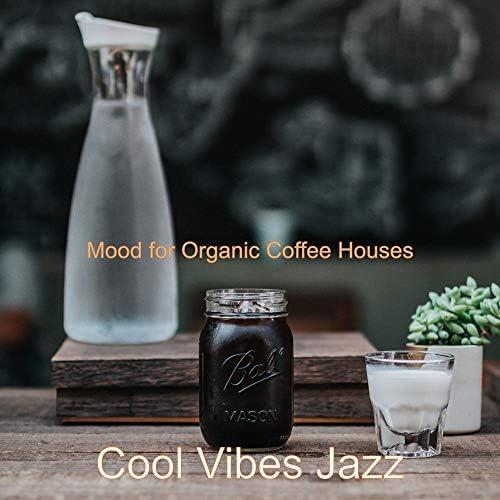 Cool Vibes Jazz