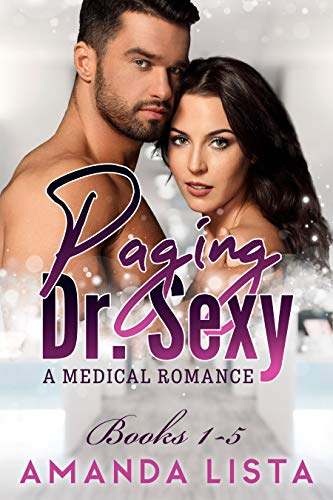 Paging Doctor Sexy: A Nurse and Doctor Medical Romance Series (English Edition)