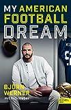 My American Football Dream