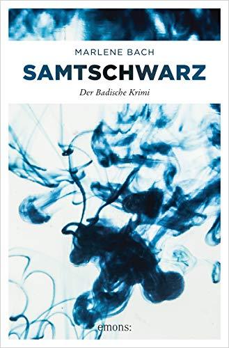 Buchseite und Rezensionen zu 'Samtschwarz (Der Badische Krimi)' von Marlene Bach