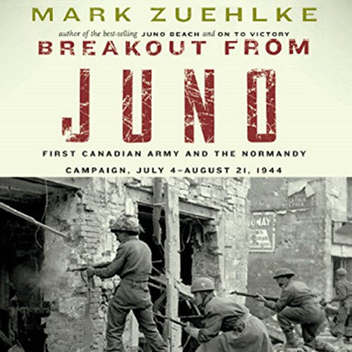 Breakout from Juno     First Canadian Army and the Normandy Campaign, July 4 - August 21, 1944              Written by:                                                                                                                                 Mark Zuehlke                               Narrated by:                                                                                                                                 Dan Woren                      Length: 15 hrs and 23 mins     12 ratings     Overall 4.5