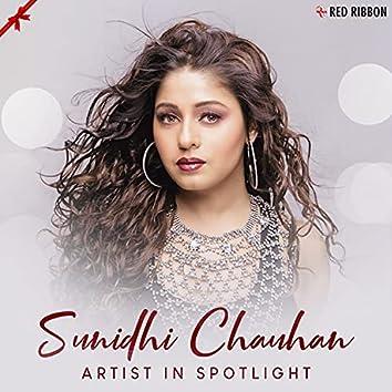 Sunidhi Chauhan - Artist In Spotlight
