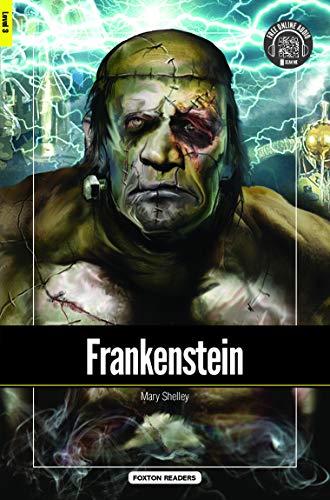 Frankenstein - Foxton Reader Level-3 (900 Headwords B1) with free online AUDIO