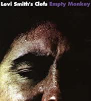 Empty Monkey by Levi Smith's Clefs (2008-09-21)