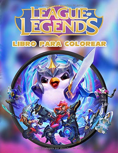 League of Legends Libro Para Colorear: Diseños Hermosos de League of Legends Para Colorear y Divertirse