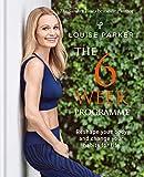 Louise Parker: The 6 Week Programme: The 6-Week Programme