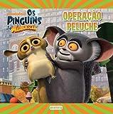 Os Pinguins De Madagáscar. Operação Peluche