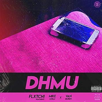 DHMU (feat. Mike Lolli & Van Buren)