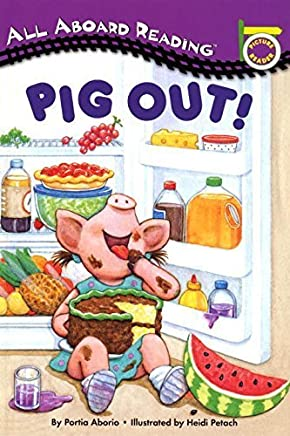 Pig Out! (All Aboard Picture Reader) by Lara Rice Bergen(1997-05-19)