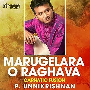 Marugelara O Raghava - Single
