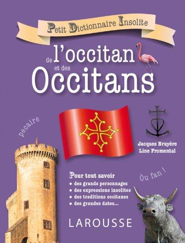 Petit dictionnaire de l'occitan et des Occitans (Petit Dictionnaire Insolite)