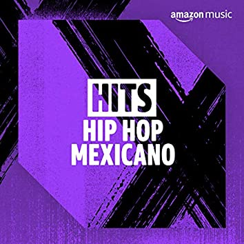 Hits Hip Hop Mexicano