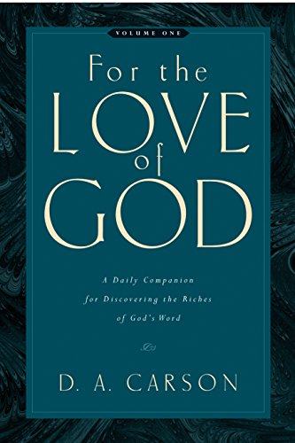 Image of For the Love of God: A Daily Companion for Discovering the Riches of God's Word, Volume 1
