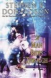 A Man Rides Through (Mordant's Need Book 2)