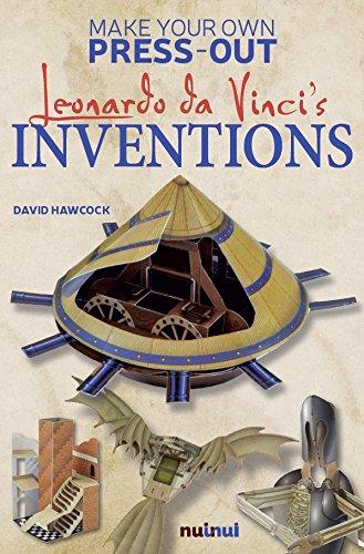 Make Your Own Press-Out: Leonardo Da Vinci\'s Inventions