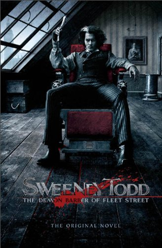 Sweeney Todd: The Demon Barber of Fleet Street (English Edition)