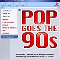 1990s: Pop Goes the 90s