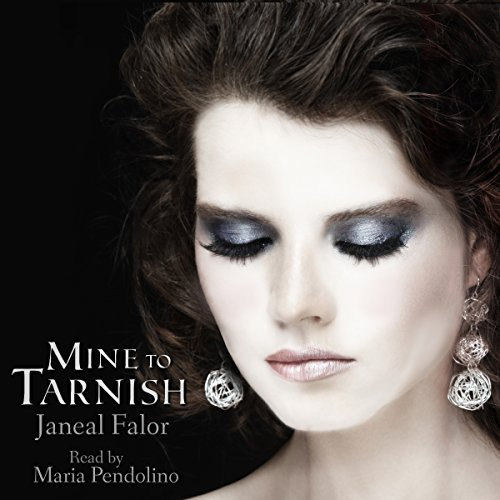 Mine to Tarnish audiobook cover art