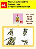PlusL's Alternative Instruction,Green combat mech: You can build the Green combat mech out of your own bricks! (English Edition)