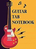Guitar Tab Notebook: 6 String Guitar Chord and Tablature Staff Music Paper, Blank Guitar Tab Notebook