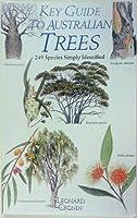 Key Guide to Australian Trees (Key Guide Series)
