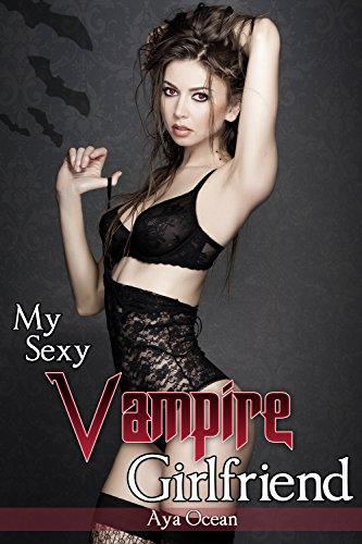 My Sexy Vampire Girlfriend (Monster Girl Romance) (My Sexy Undead Girlfriend Book 1) (English Edition)