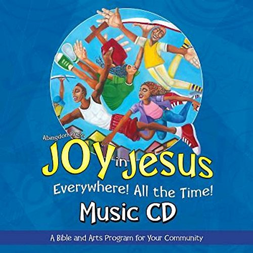 Vacation Bible School (VBS) 2016 Joy in Jesus Music CD: Everywhere! All the Time!