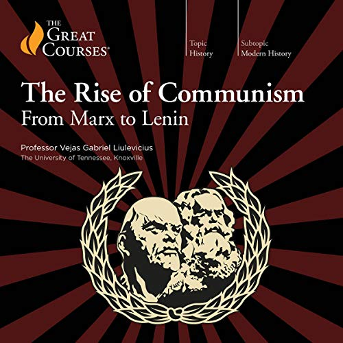 Couverture de The Rise of Communism: From Marx to Lenin