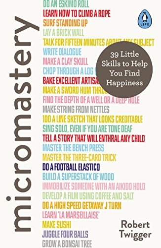Micromastery: 39 Little Skills to Help You Find Happiness (English Edition)