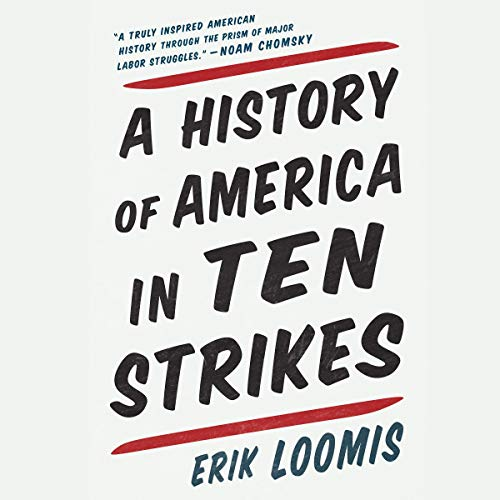 A History of America in Ten Strikes audiobook cover art