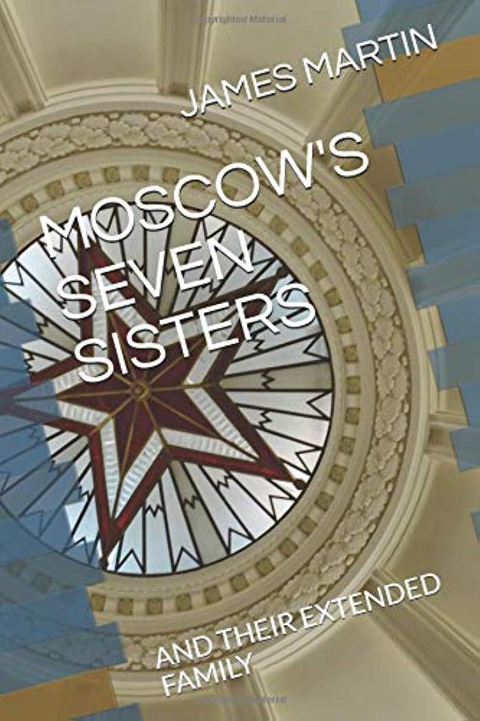 どこ英語の授業があります広告MOSCOW'S SEVEN SISTERS: AND THEIR EXTENDED FAMILY