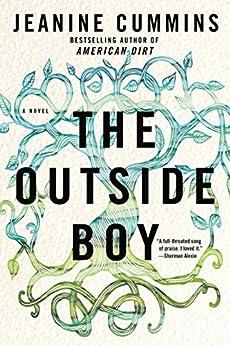 The Outside Boy: A Novel by [Jeanine Cummins]