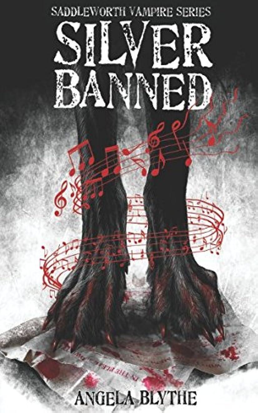 裁定スケッチ預言者Silver Banned: Book 2 of the Saddleworth Vampire Series