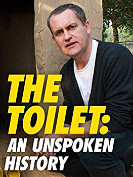 The Toilet  An Unspoken History