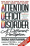 Attention Deficit Disorder: A Different Perception