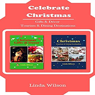 Christmas: Gifts and Decor, Christmas: Tourism & Dining Destination audiobook cover art