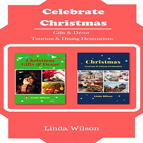 Christmas: Gifts and Decor, Christmas: Tourism & Dining Destination cover art