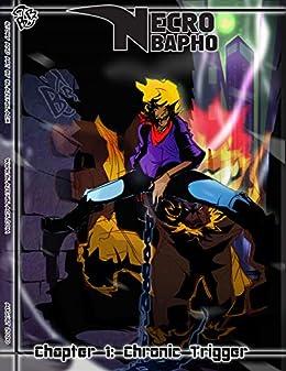 Necro Bapho Chapter 1: Chronic Trigger by [Frank Goita]