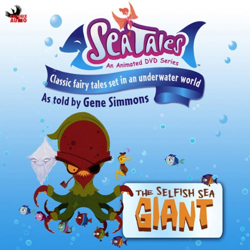 Sea Tales: The Selfish Sea Giant audiobook cover art