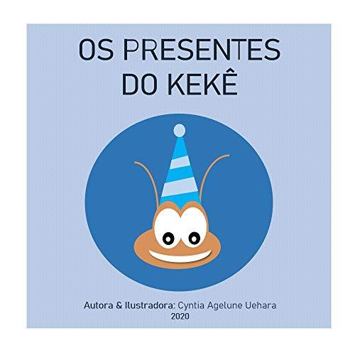 Os presentes do Kêkê (Portuguese Edition)