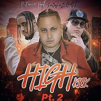 High Kick, Pt. 2 (feat. LaOyLaZ & G-ILL)